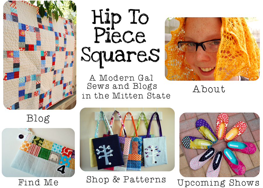 Hip To Piece Squares: A Modern Gal Sews and Blogs in the Mitten State